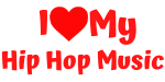 I Love My Hip Hop Music